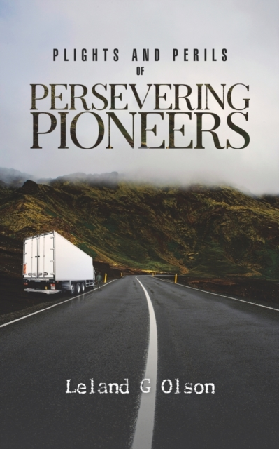 Plights and Perils of Persevering Pioneers