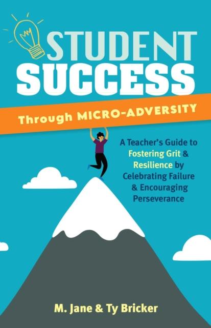 Student Success Through Micro-adversity
