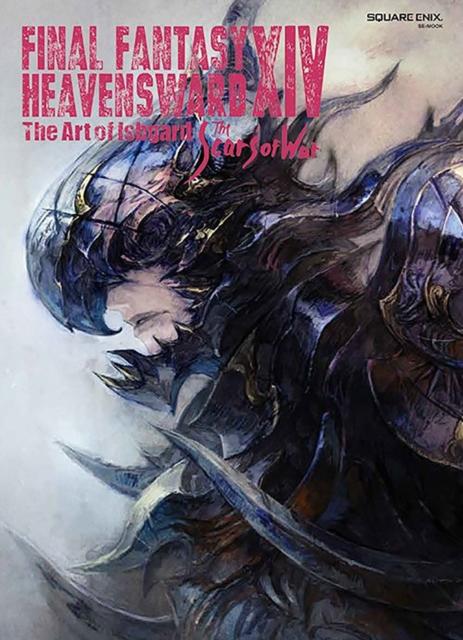 Final Fantasy Xiv: Heavensward -- The Art Of Ishgard -the Scars Of War-