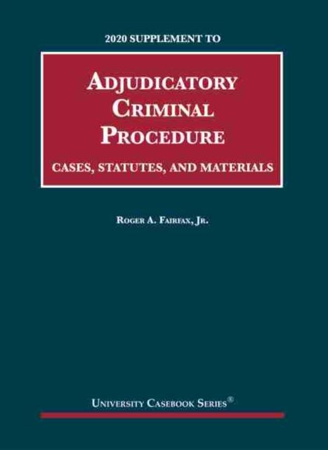 Adjudicatory Criminal Procedure, 2020 Supplement