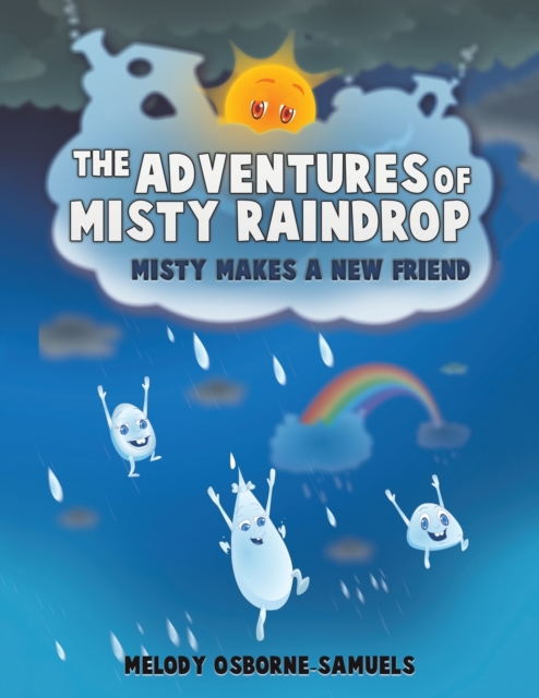 ADVENTURES OF MISTY RAINDROP