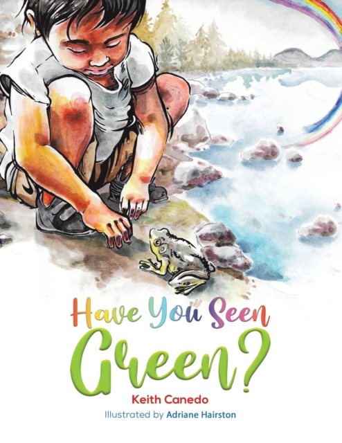HAVE YOU SEEN GREEN