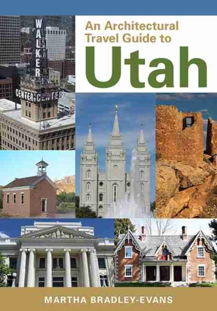 Architectural Travel Guide to Utah