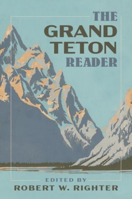 Grand Teton Reader