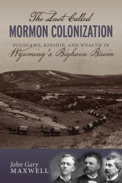 Last Called Mormon Colonization