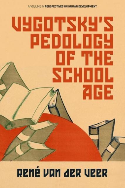 Vygotsky's Pedology of the School Age