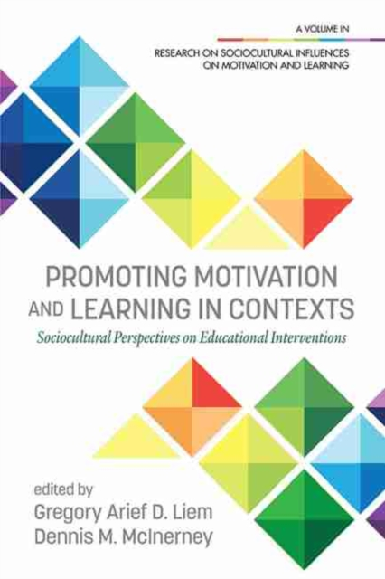 Promoting Motivation and Learning in Contexts