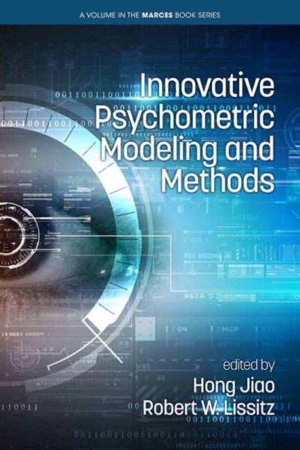 Innovative Psychometric Modeling and Methods
