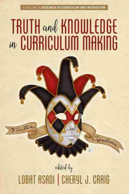 Truth and Knowledge in Curriculum Making