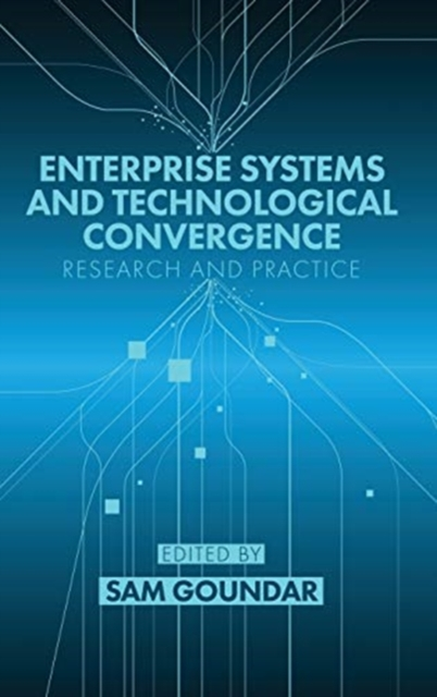 Enterprise Systems and Technological Convergence