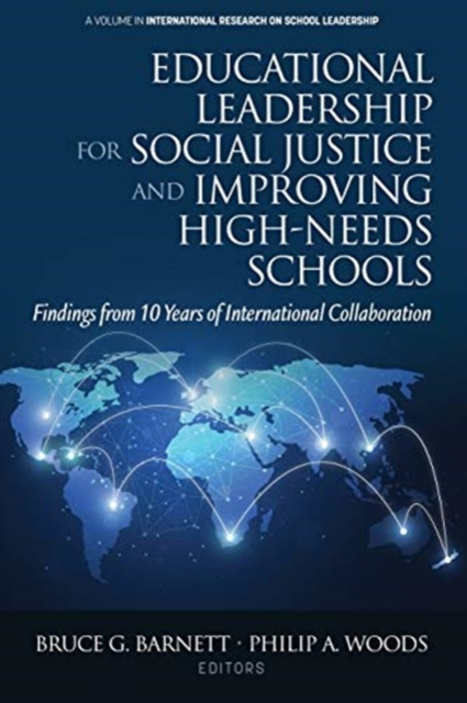 Educational Leadership for Social Justice and Improving High-Needs Schools