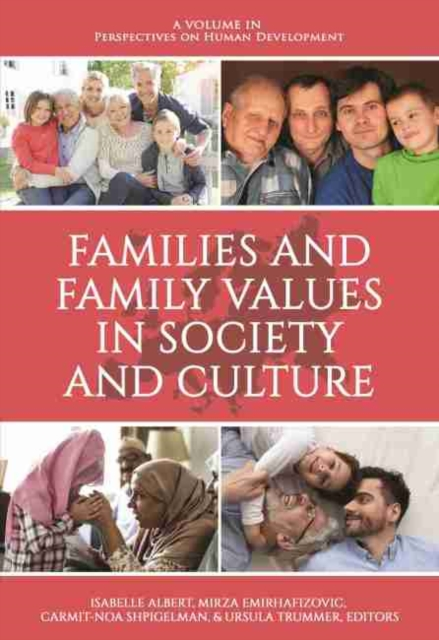 Families and Family Values in Society and Culture