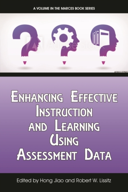 Enhancing Effective Instruction and Learning Using Assessment Data