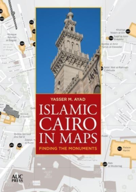 Islamic Cairo in Maps