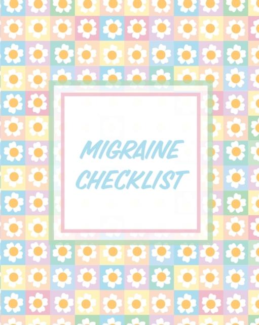 Migraine Checklist