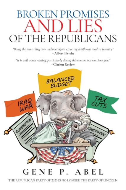 Broken Promises and Lies of the Republicans