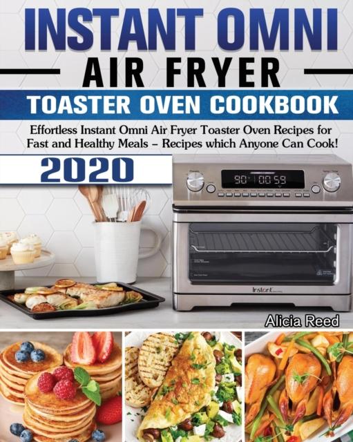 Instant Omni Air Fryer Toaster Oven Cookbook 2020