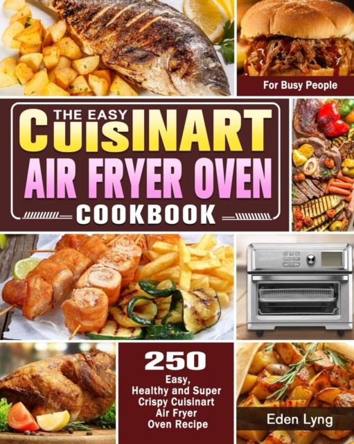 Easy Cuisinart Air Fryer Oven Cookbook