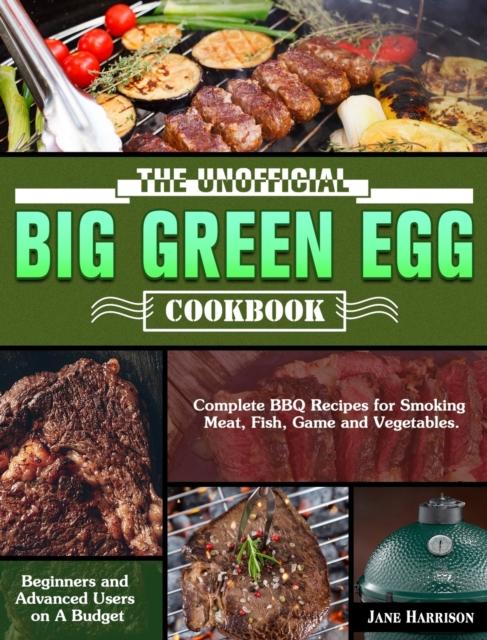 Unofficial Big Green Egg Cookbook
