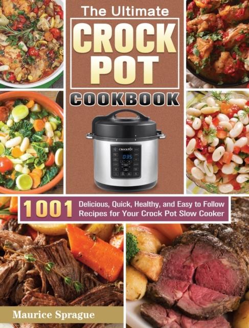 Ultimate Crock Pot Cookbook