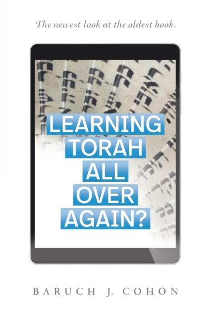 Learning Torah All over Again?