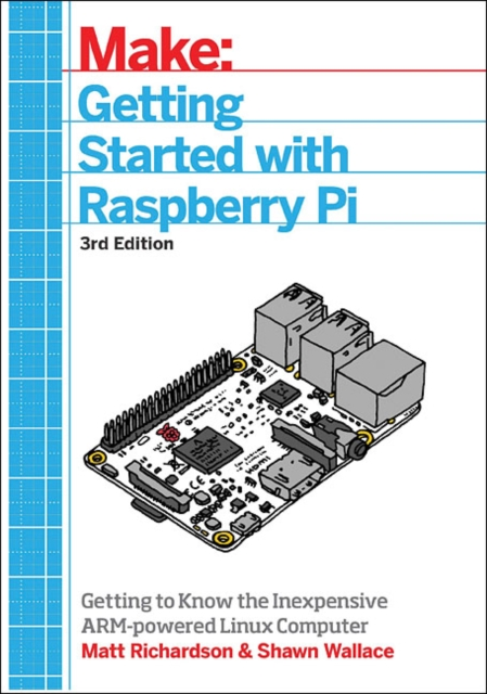 Getting Started with Raspberry Pi, 3e