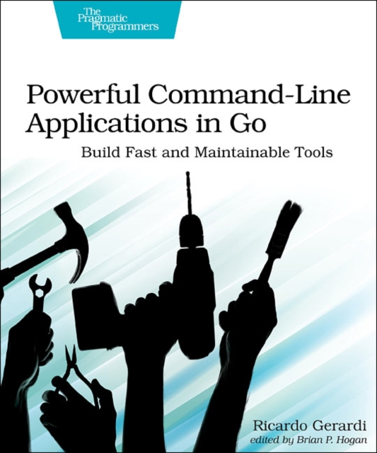 Powerful Command-Line Applications in Go