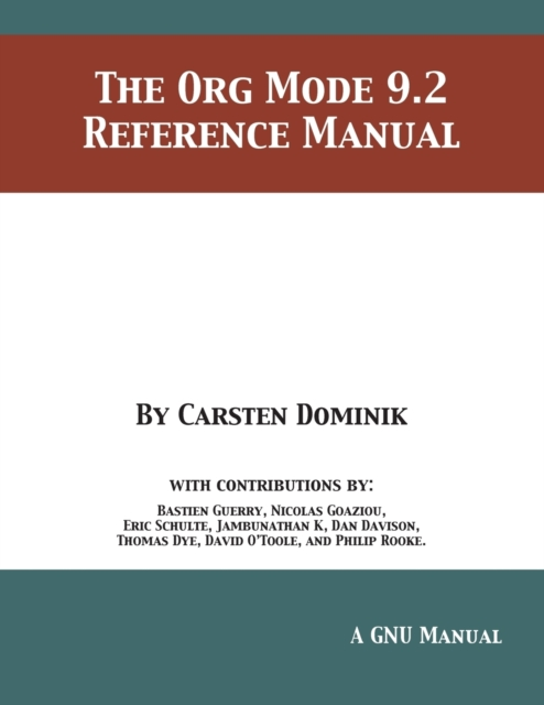 Org Mode 9.2 Reference Manual