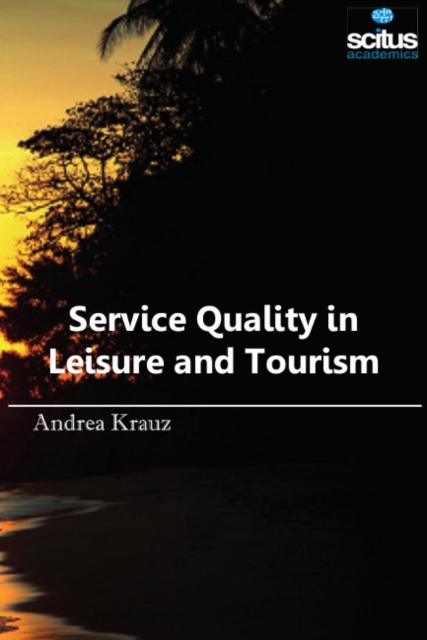Service Quality in Leisure & Tourism