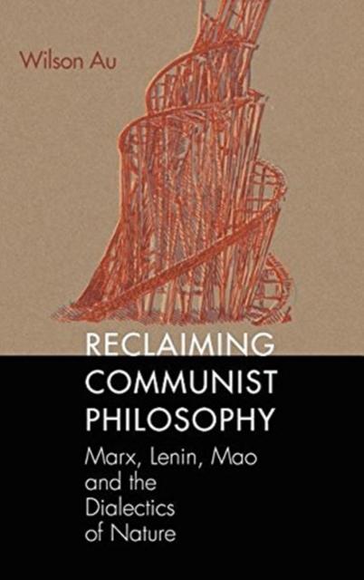 Reclaiming Communist Philosophy
