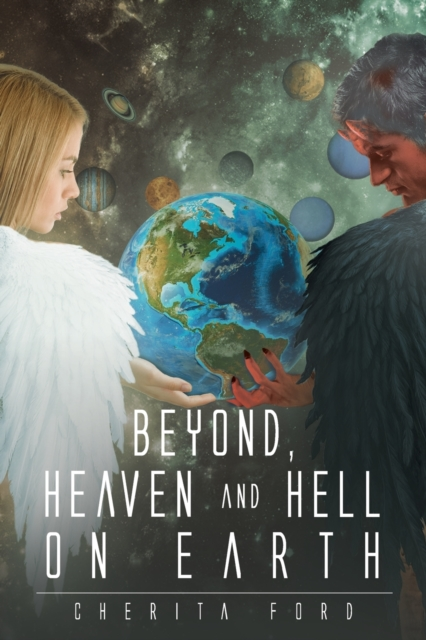 Beyond, Heaven and Hell On Earth
