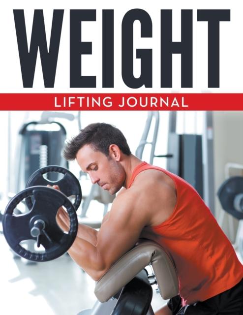 Weight Lifting Journal