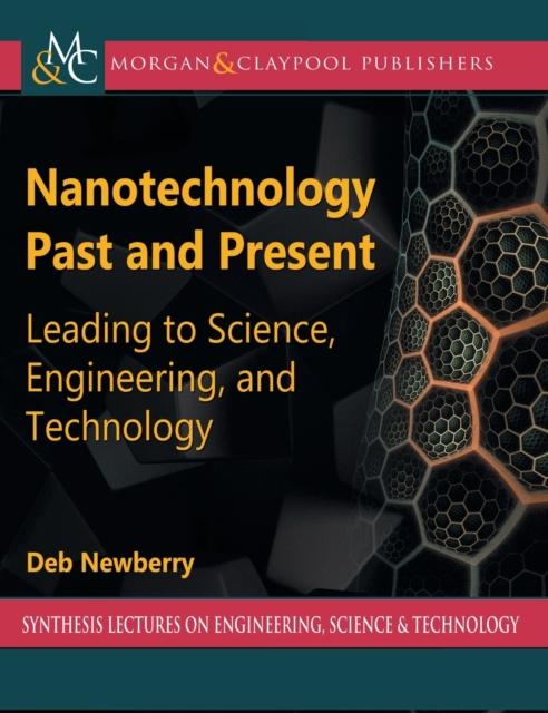 Nanotechnology Past and Present