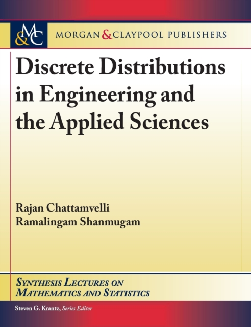 Discrete Distributions in Engineering and the Applied Sciences
