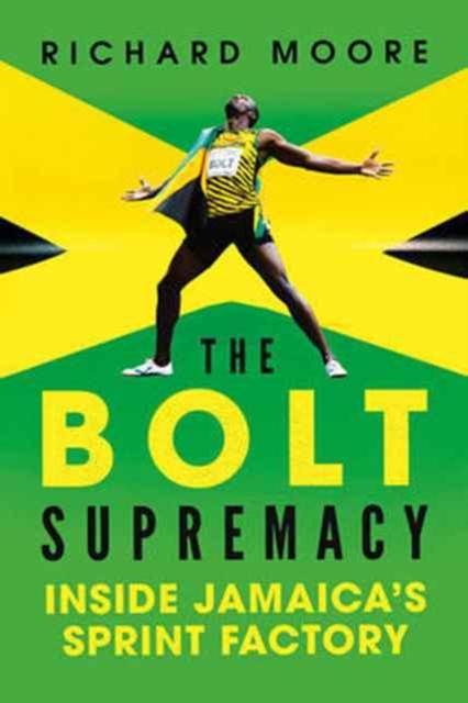 Bolt Supremacy - Inside Jamaica`s Sprint Factory