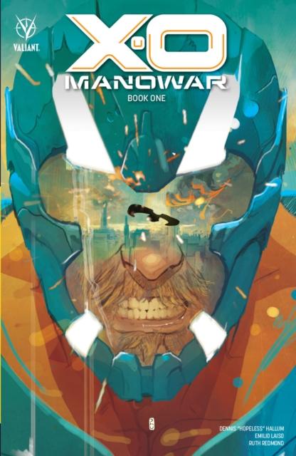 X-O Manowar Book 1