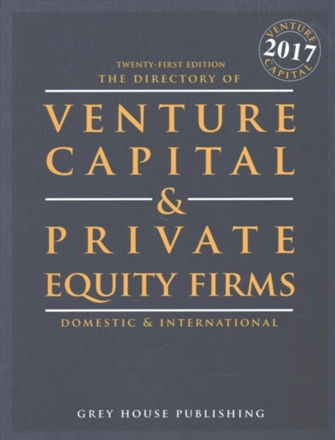 Directory of Venture Capital and Private Equity Firms, 2017