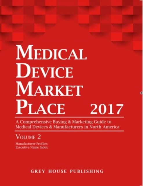 Medical Device Market Place 2 Volume Set, 2017