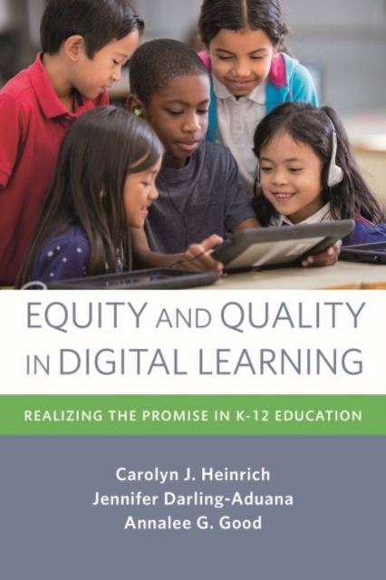 Equity and Quality in Digital Learning
