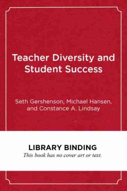 Teacher Diversity and Student Success