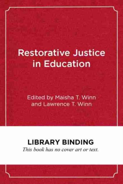 Restorative Justice in Education