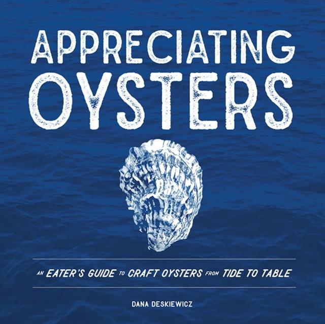 Appreciating Oysters