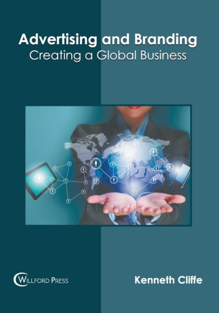 Advertising and Branding: Creating a Global Business