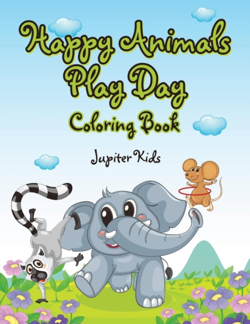Happy Animals Play Day Coloring Book