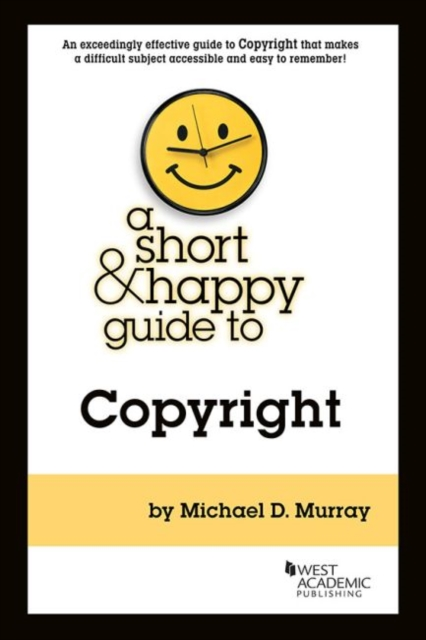 Short & Happy Guide to Copyright