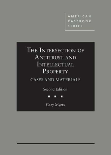 Intersection of Antitrust and Intellectual Property