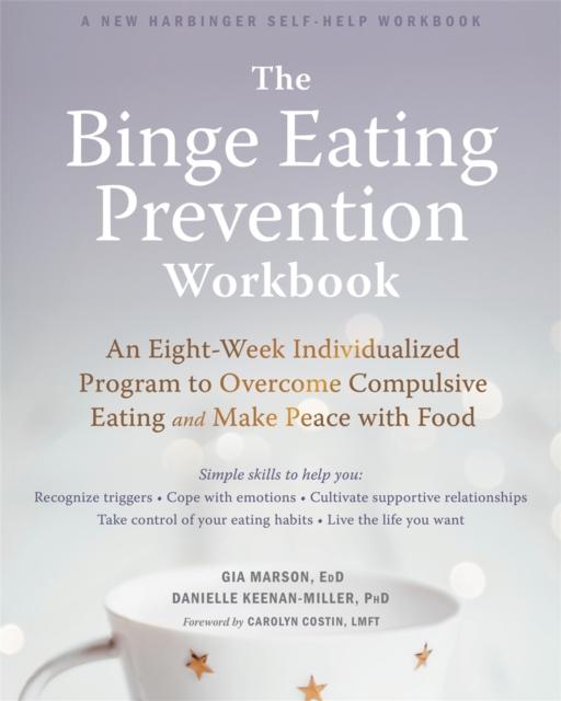 Binge Eating Prevention Workbook