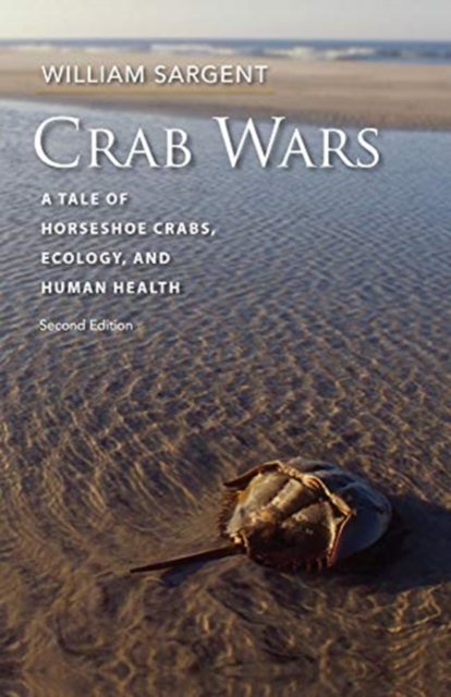 Crab Wars - A Tale of Horseshoe Crabs, Ecology, and Human Health