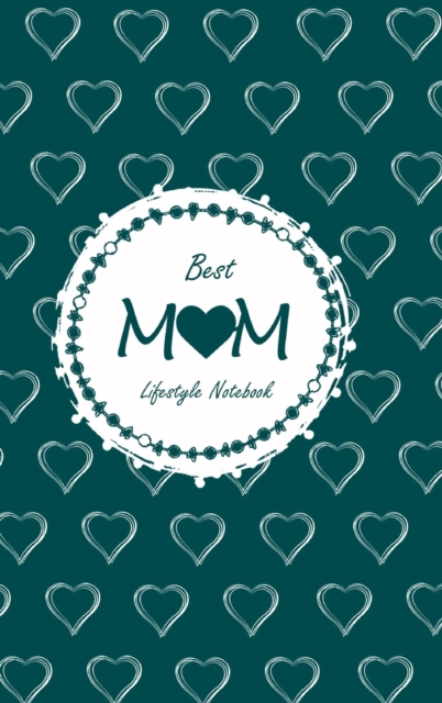 Best Mom Lifestyle Write-in Notebook, Dotted Lines, 288 Pages, Wide Ruled, Size 6 x 9 Inch (A5) Hardcover (Olive Green)
