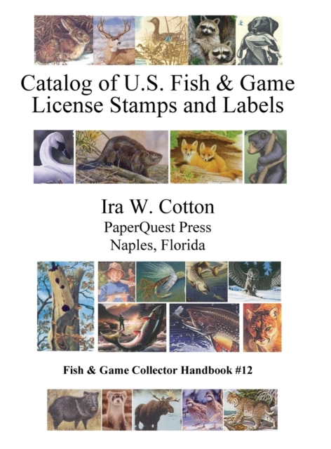 Catalog of U.S. Fish & Game License Stamps and Labels